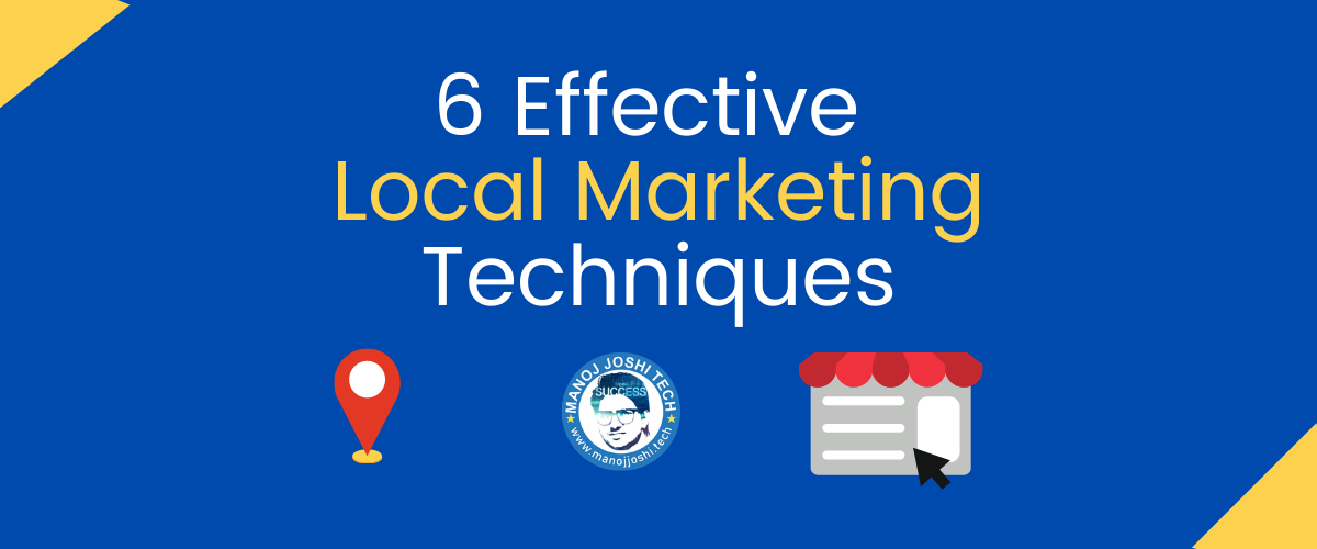 6 effective local marketing techniques for Your business in India