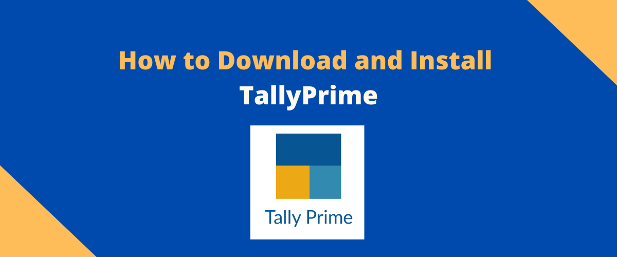 How to Download and Install TallyPrime
